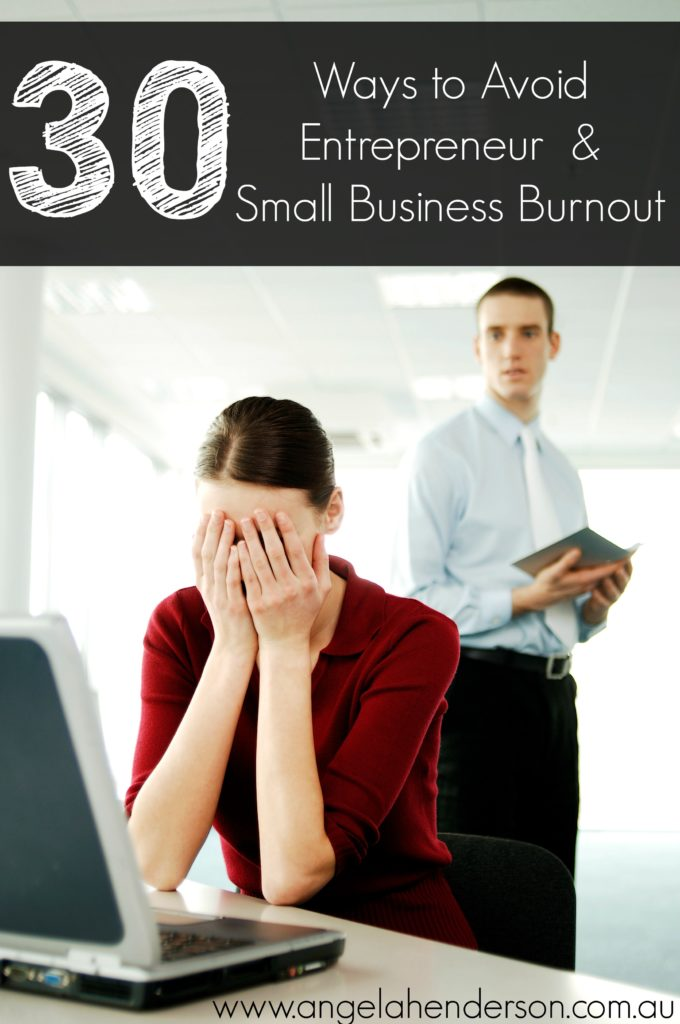 ways to avoid entrepreneur and small business burnout