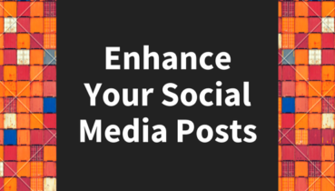 enhance your social media posts