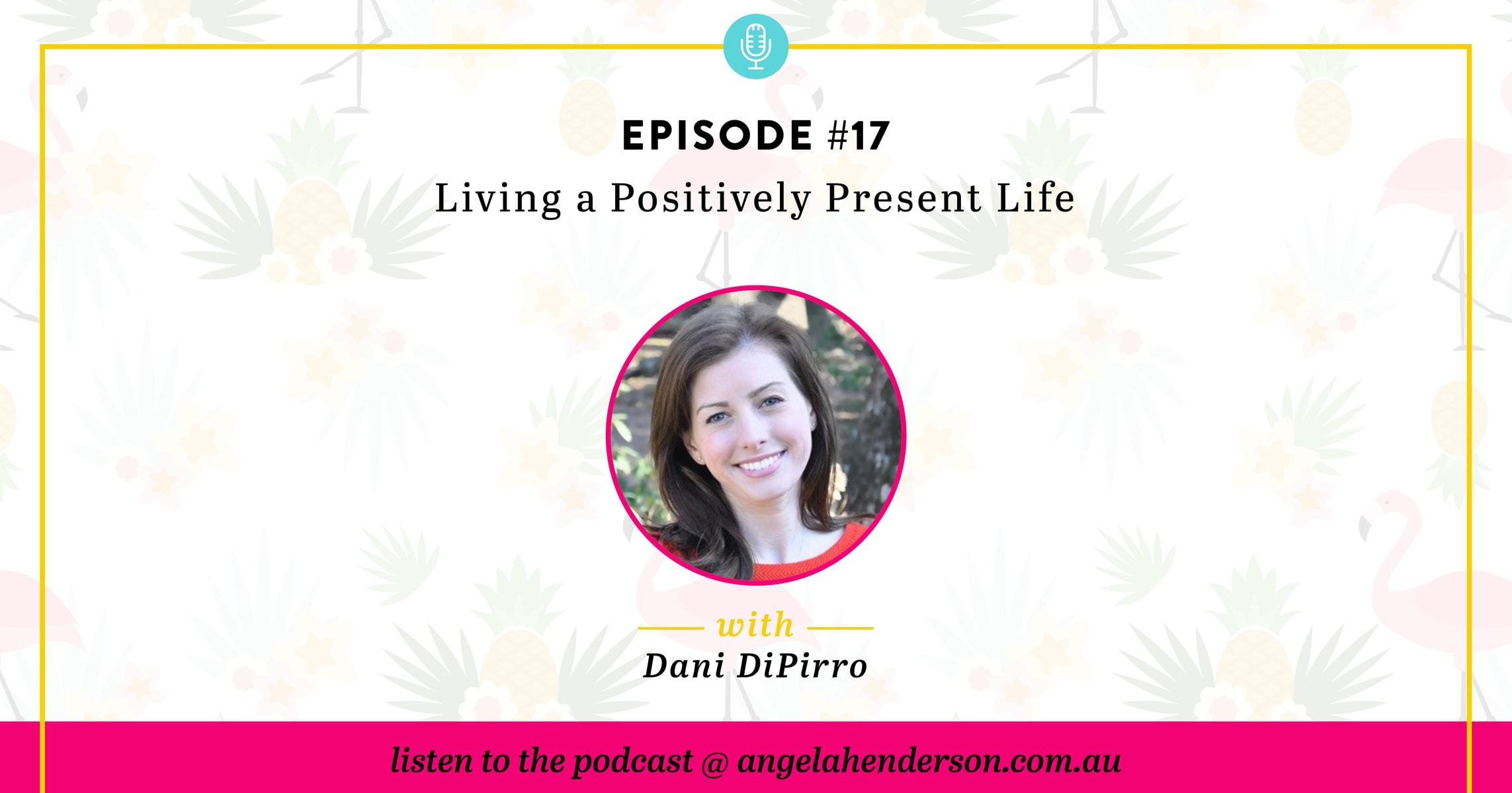 Living a Positively Present Life