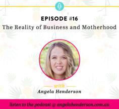 The Reality of Business and Motherhood