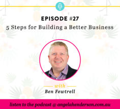 5 Steps for Building a Better Business