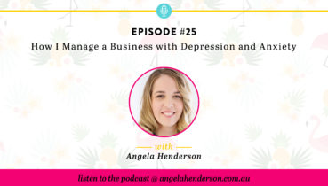 How I Manage a Business with Depression and Anxiety