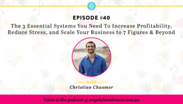 The 3 Essential Systems You Need to Increase Profitability, Reduce Stress, and Scale Your Business to 7 Figures and Beyond
