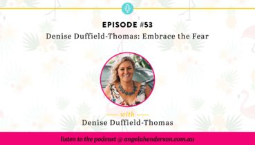 Denise Duffield-Thomas: Embrace the Fear