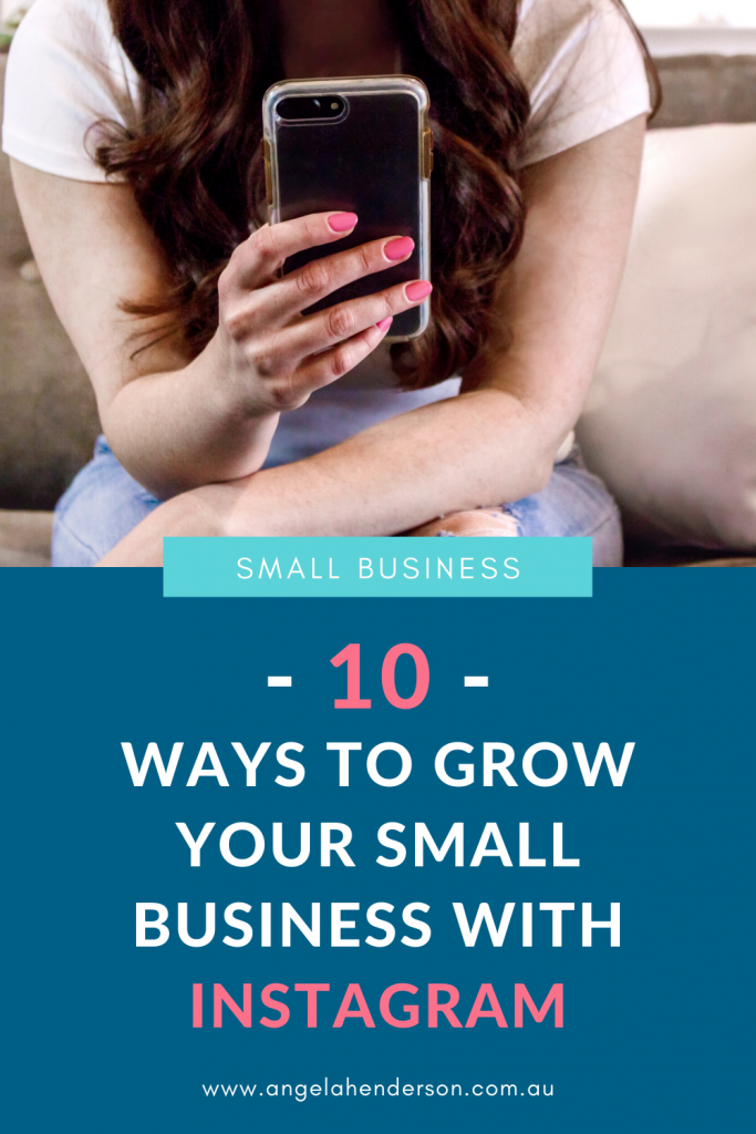 10 Ways to grow your small business with instagram