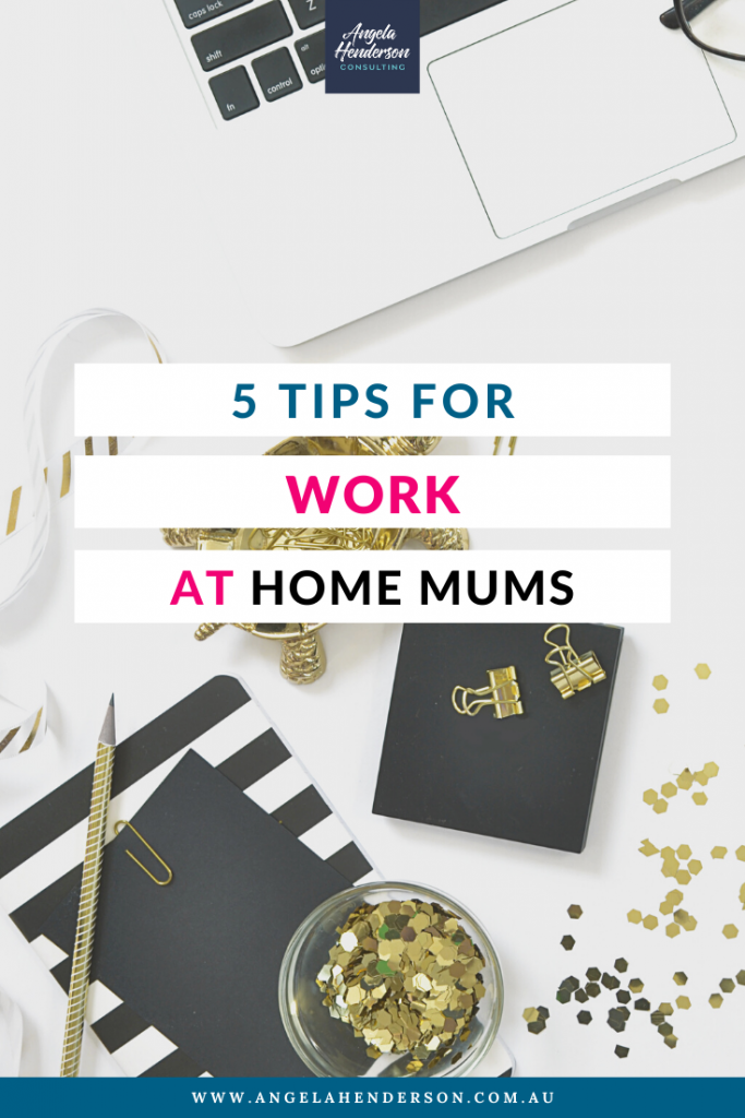 tips for work at home mums