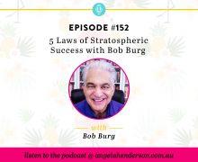 5 Laws of Stratospheric Success Bob Burg