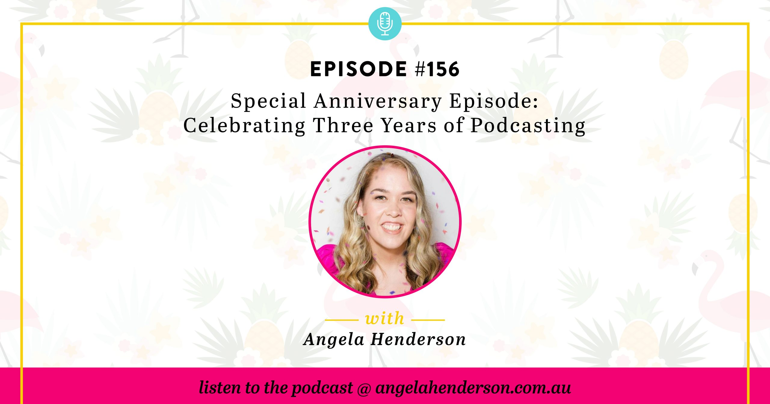 Special Anniversary Episode: Celebrating Three Years of Podcasting