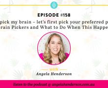 Wanna pick my brain – let's first pick your preferred payment method. Brain Pickers and What to Do When This Happens to You.