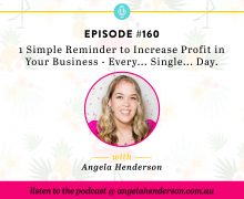 1 Simple Reminder to Increase Profit in Your Business - Every... Single... Day.